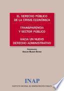 El Derecho público de la crisis económica. Transparencia y sector Público