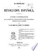 El desenlace de la revolucion española. Apuntes y consideraciones ... por d. Luis maria de Llauder y de Dalmases