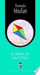 El deseo de otro Chile