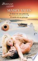 El deseo de una princesa - El sueño de un príncipe