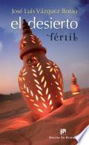 El desierto fértil