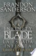 El despertar (Infinity Blade [La espada infinita] 1)