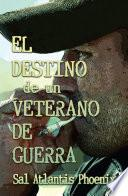 El destino de un veterano de guerra