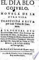 El Diablo cojuelo. Novela de la otra vida. Traducida a esta por Luis Velez de Guevara....