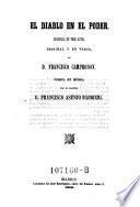 El diablo en el poder. Zarzuela en 3 actes y en verso por Francisco Camprodon, puesta en musica