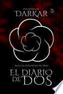 El Diario de Dos | Saga La Voluntad De Uno.