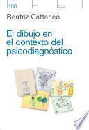 El dibujo en el contexto del psicodiagnóstico