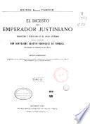El digesto del Emperador Justiniano
