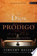 El Dios pródigo, Guía de discusión