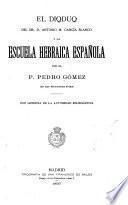 El diqduq dr. D. Antonio M. García Blanco y la escuela hevraica española