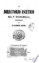 El Directorio ascético del P. Scaramelli