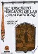 El Discreto Encanto de las Matemáticas