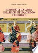 El discurso de los saberes en la Europa del Renacimiento y del Barroco