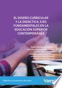 El diseño curricular y la didáctica, ejes fundamentales en la educación superior contemporánea