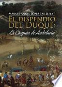 El dispendio del Duque: la Conjura de Andalucía