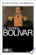 El divino Bolívar