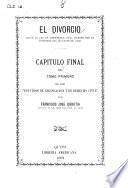 El divorcio según la ley de matrimonio civil dictada por el Congreso del Ecuador de 1902
