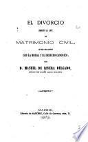 El divorcio segun la ley de matrimonio civil