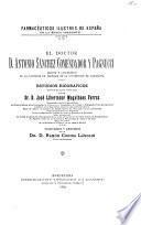 El doctor D. Antonio Sánchez Comendador y Pagnucci, decano y catedrático de la Facultad de Farmacia de la Universidad de Barcelona