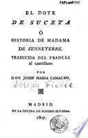 El Dote de Suceta, ó, Historia de Madama de Senneterre