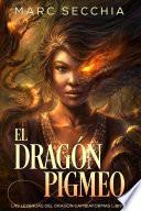 El Dragón Pigmeo