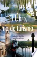 El Ebro, Río de Turismo