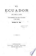 El Ecuador de 1825 a 1875, sus hombres, sus instituciones y sus leyes