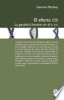 El efecto CSI. La genética forense en el s.XXI