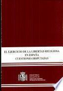 El ejercicio de la libertad religiosa en España