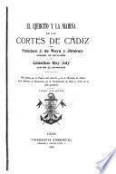 El ejército y la Marina en las Cortes de Cádiz