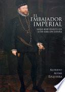 El embajador imperial Hans Khevenhüller (1538-1606) en España