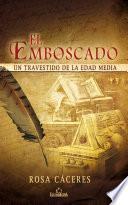 El emboscado. Un travestido de la Edad Media