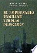 El empresario familiar y su plan de sucesión