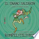El enano saltarín / Rumpelstiltskin. Edición bilingüe Español/inglés