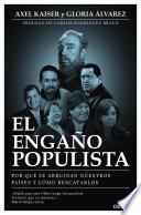 El engaño populista (Edición española)