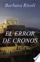El error de Cronos - Saga del tiempo - Vol. 1