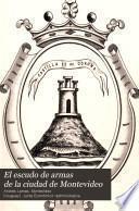 El escudo de armas de la ciudad de Montevideo