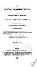 El Espanol Constitucional & Miscelanea De Politica