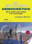 El espejismo democrático