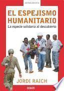 El espejismo humanitario