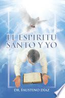 El Espíritu Santo y Yo