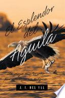 El Esplendor del Águila