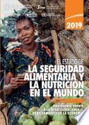 El estado de la seguridad alimentaria y nutrición en el mundo 2019