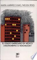 El estado empresario en México