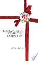 El Estado en la teoría y en la práctica