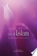 El estatus de la mujer en el Islam