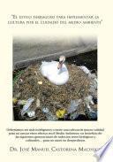 El estilo farragoso para implementar la cultura por el cuidado del medio ambiente