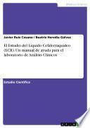 El Estudio del Líquido Cefalorraquídeo (LCR). Un manual de ayuda para el laboratorio de Análisis Clínicos