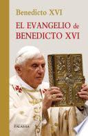 El Evangelio de Benedicto XVI