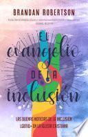 El Evangelio de la inclusión